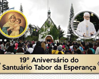 Santuário Tabor da Esperança comemora seus 19 anos, confira a programação!