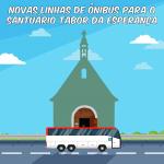 Novas linhas de ônibus pretendem beneficiar frequentadores do Santuário