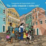 Campanha da Fraternidade 2020: Dom e vida
