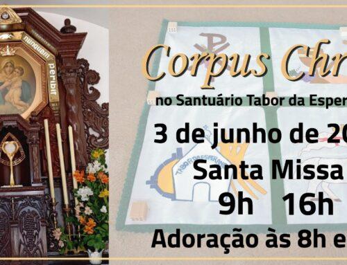 Corpus Christi, o Corpo de Cristo!