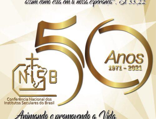 JUBILEU DE OURO DA CONFERÊNCIA NACIONAL DOS INSTITUTOS SECULARES DO BRASIL – CNISB